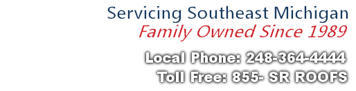 Serviing South East Michigan since 1989 licensed & Insured for all Roofing and roof Repairs in Oxford MI. get A Free Roofing Estimate. 248-364-4444 or Toll Free at 1-855-SR-ROOFS